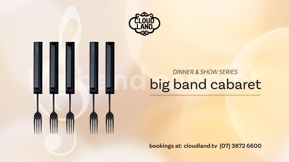 Cloudland Big Band Cabaret Dinner and Show