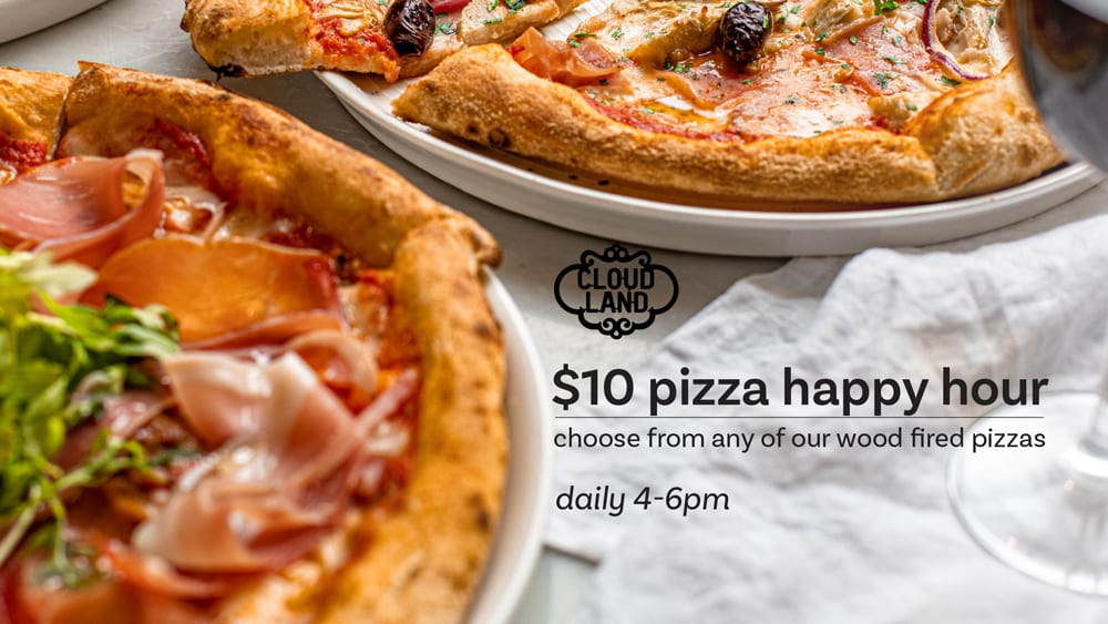 Cloudland $10 Pizza Happy Hour