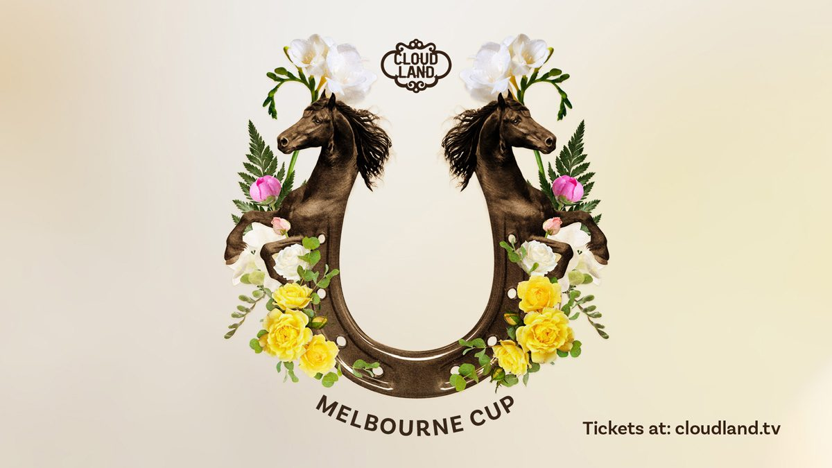 Cloudland Melbourne Cup